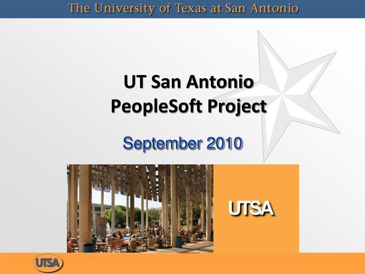 Ut san antonio peoplesoft project