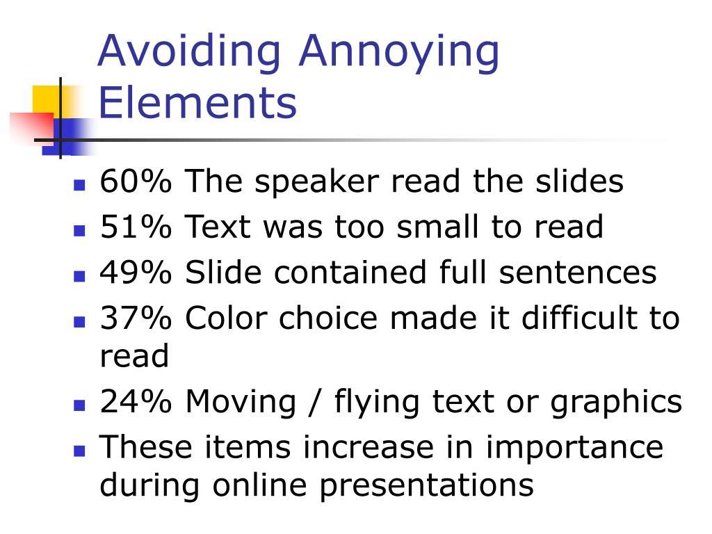 Avoiding Annoying Elements