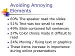 avoiding annoying elements