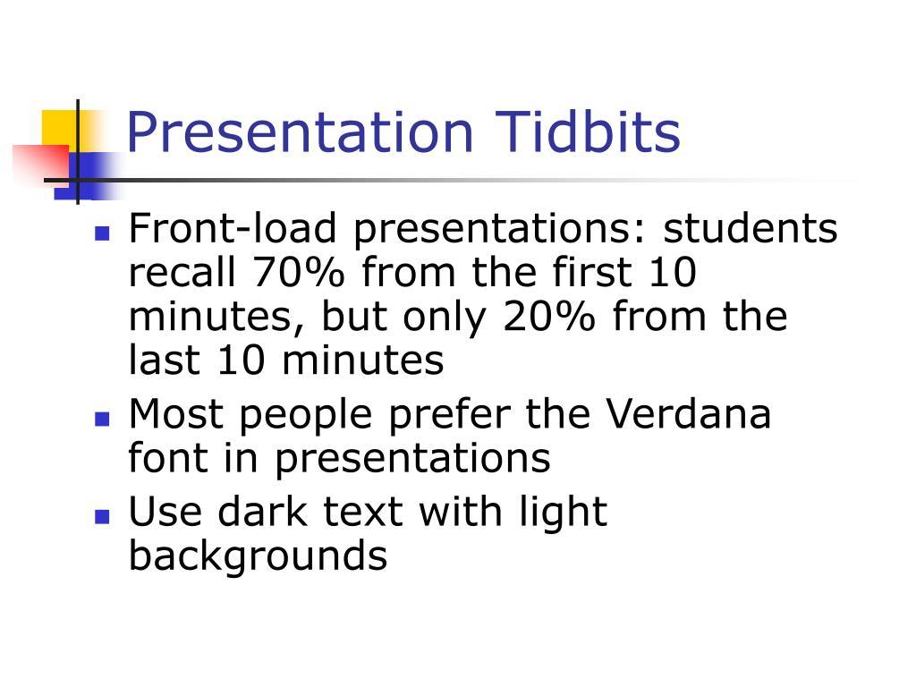 Presentation Tidbits