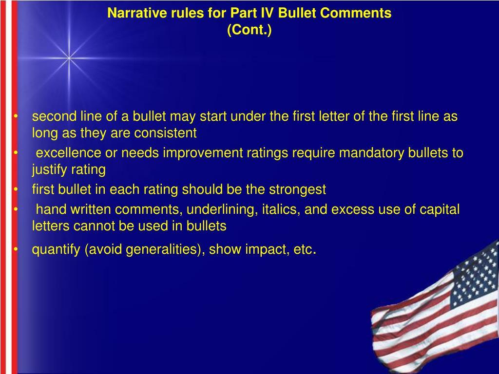 Narrative rules for Part IV Bullet Comments