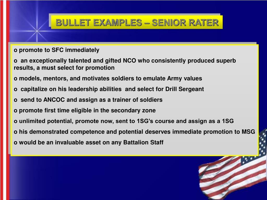 BULLET EXAMPLES – SENIOR RATER