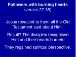 followers with burning hearts verses 27 35