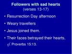 followers with sad hearts verses 13 17