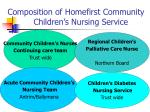 composition of homefirst community children s nursing service