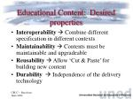 educational content desired properties