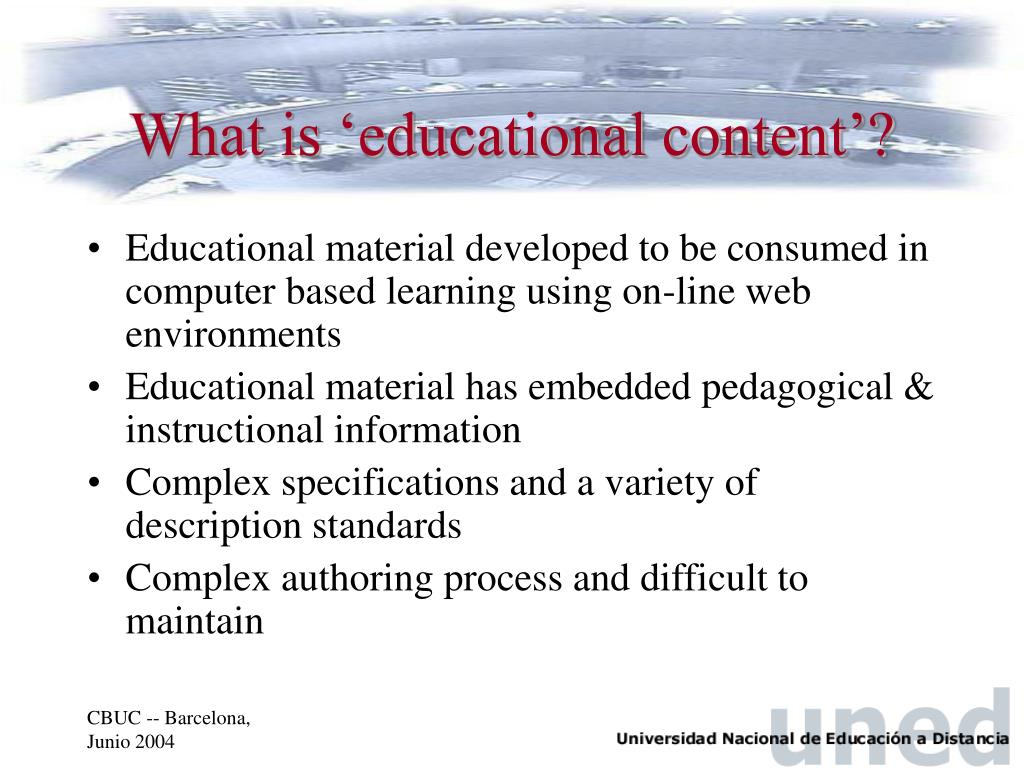 What is 'educational content'?