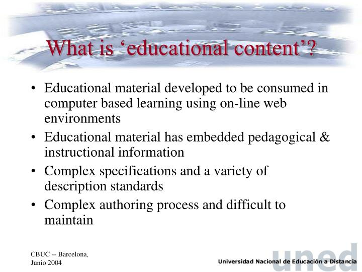 What is educational content