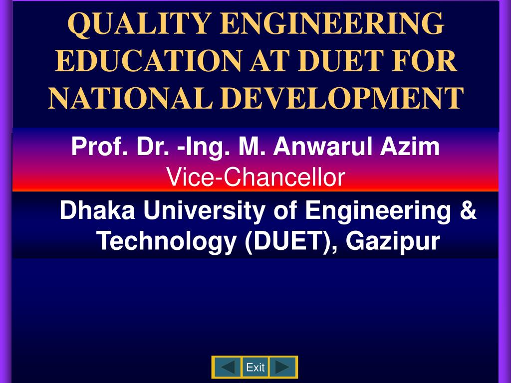 quality engineering education at duet for national development l.