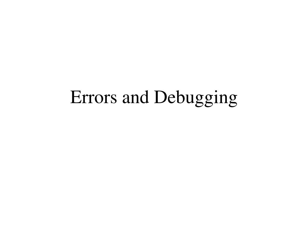 errors and debugging l.