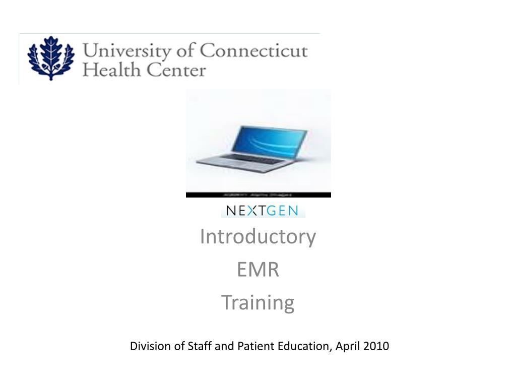 introductory emr training l.