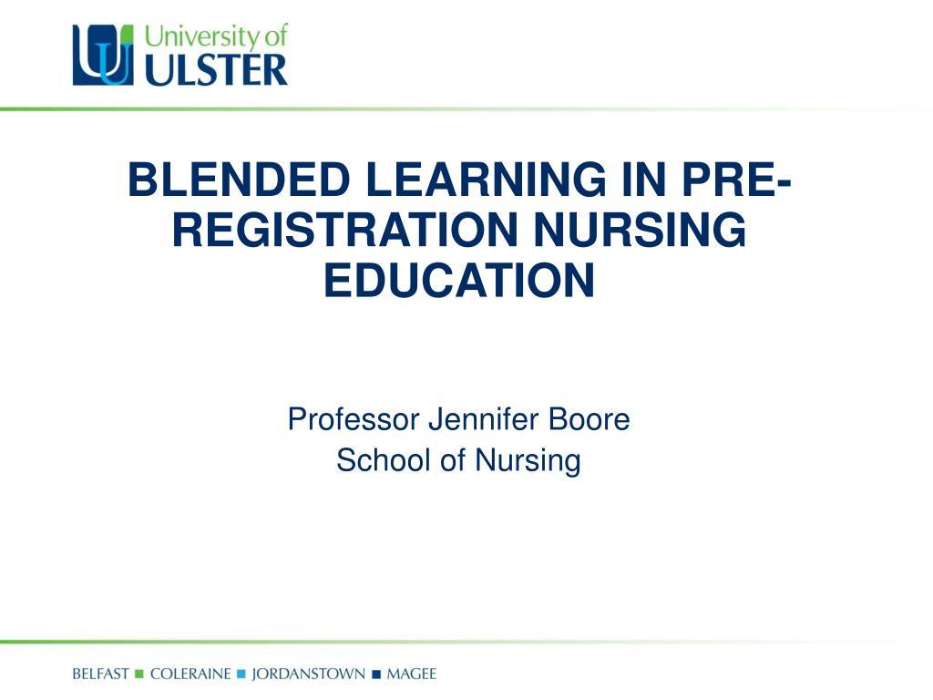 blended learning in pre registration nursing education l.