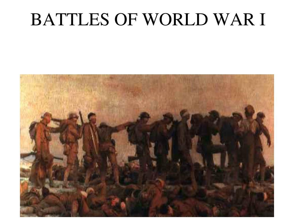 battles of world war i l.