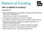 reform of funding