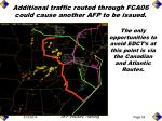additional traffic routed through fca06 could cause another afp to be issued