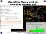 operations plan is sent out indicating possible afp