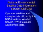 national environmental satellite data information service nesdis