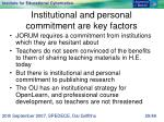 institutional and personal commitment are key factors