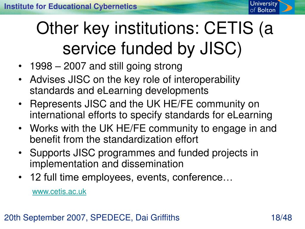Other key institutions: CETIS (a service funded by JISC)