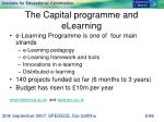 the capital programme and elearning