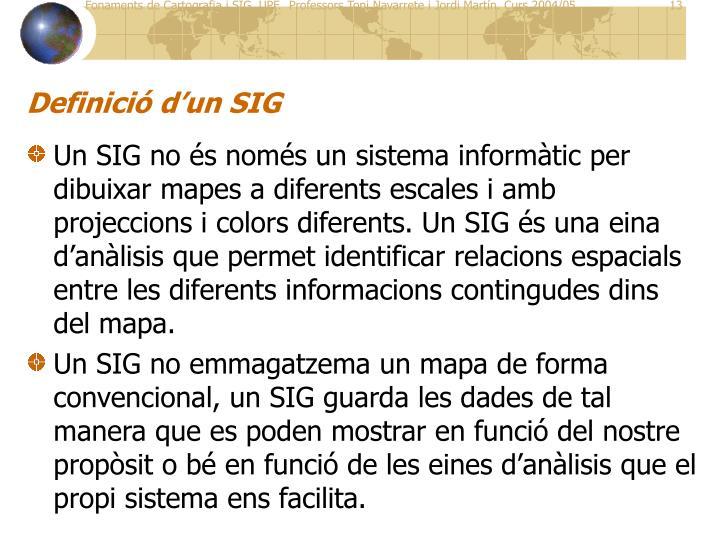 Definició d'un SIG