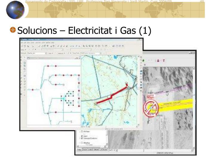 Solucions – Electricitat i Gas (1)