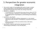 5 perspectives for greater economic integration