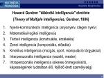 howard gardner t bbr t intelligencia elm lete theory of multiple intelligencies gardner 1986