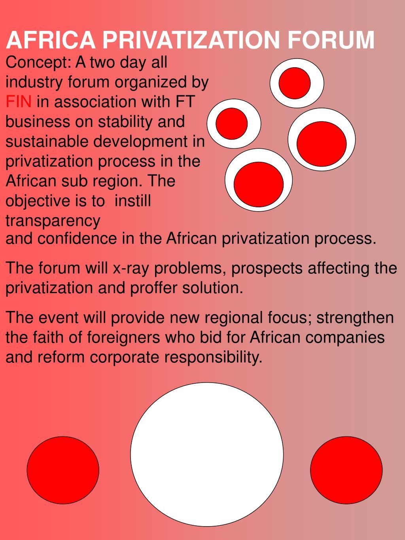 AFRICA PRIVATIZATION FORUM