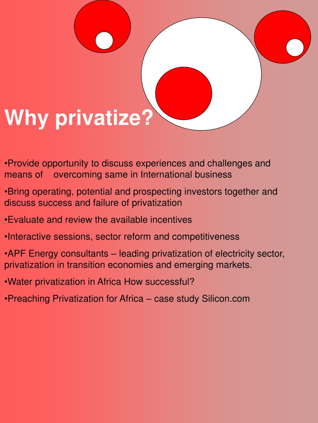 Why privatize?