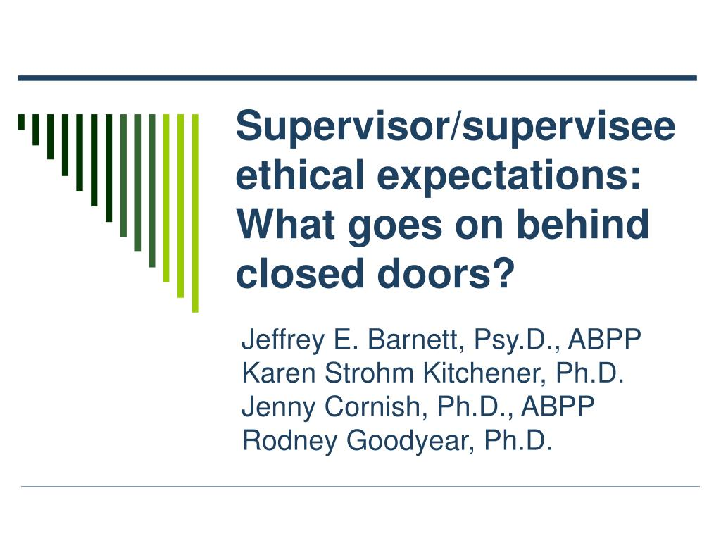 supervisor supervisee ethical expectations what goes on behind closed doors l.