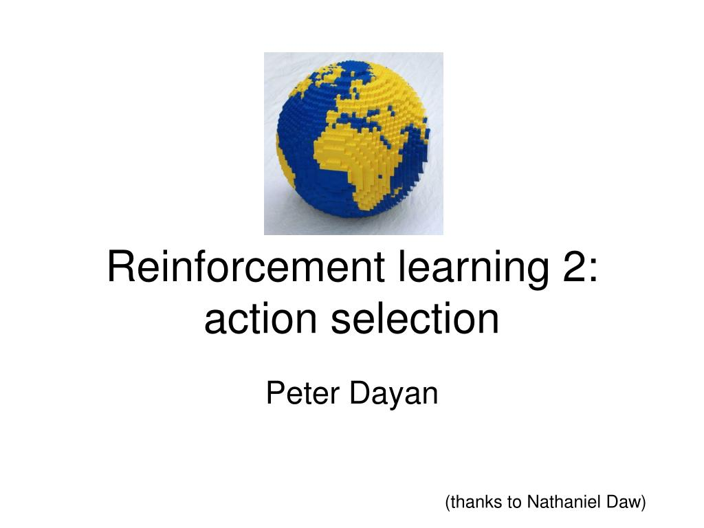 reinforcement learning 2 action selection l.