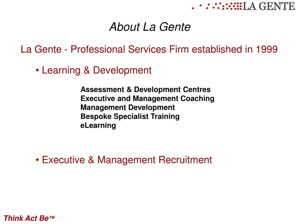 About La Gente