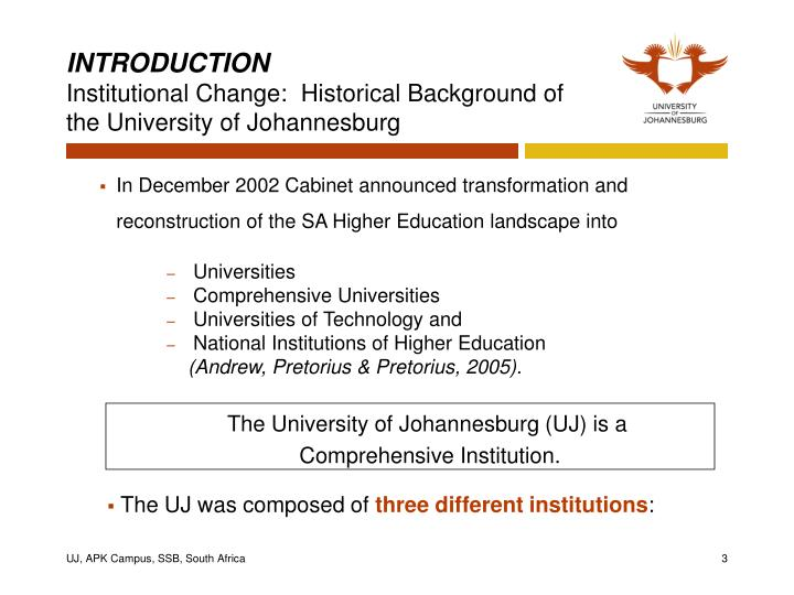 Introduction institutional change historical background of the university of johannesburg