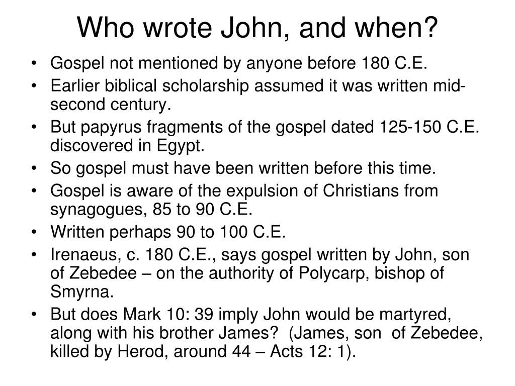 Who wrote John, and when?