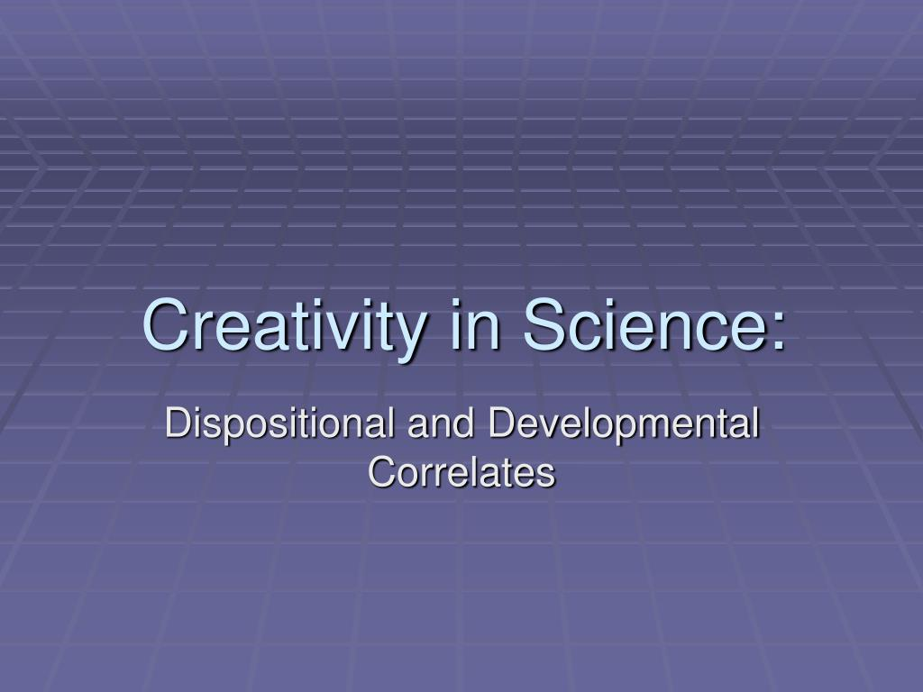 creativity in science l.