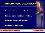 impedancia multicanal
