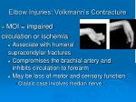 elbow injuries volkmann s contracture