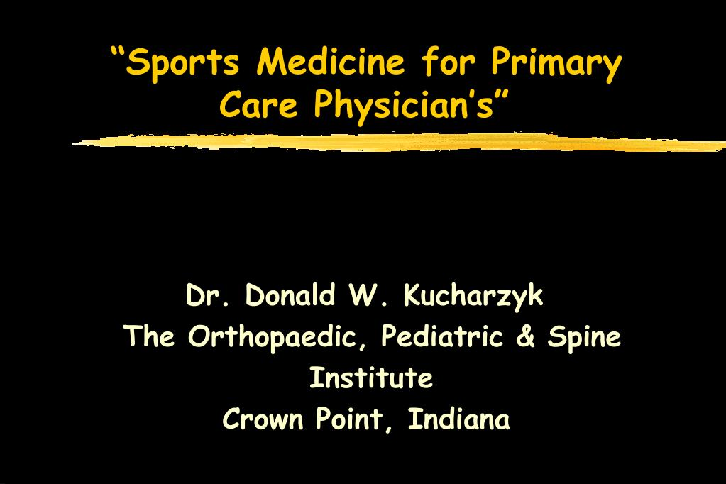 sports medicine for primary care physician s l.