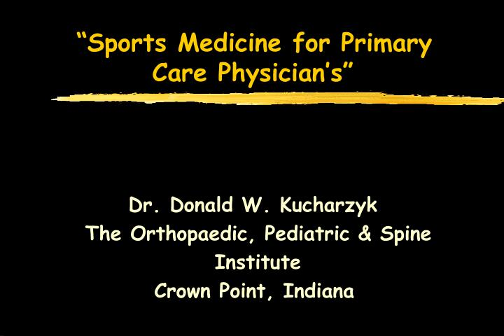 sports medicine for primary care physician s n.