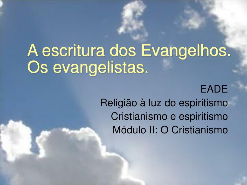 a escritura dos evangelhos os evangelistas l.