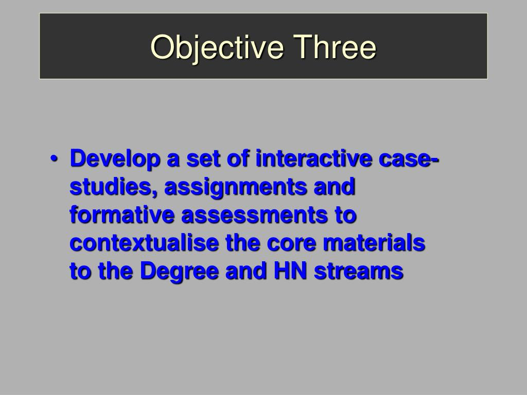 Objective Three