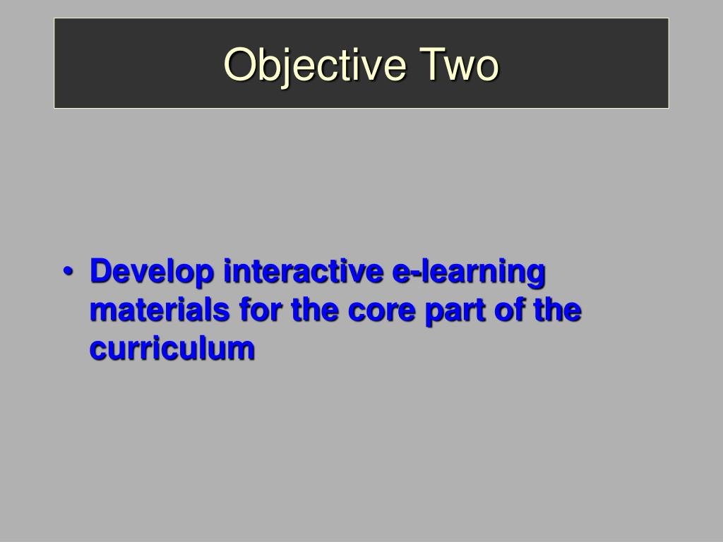 Objective Two