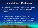 las misiones modernas