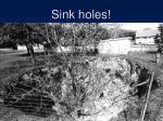 sink holes
