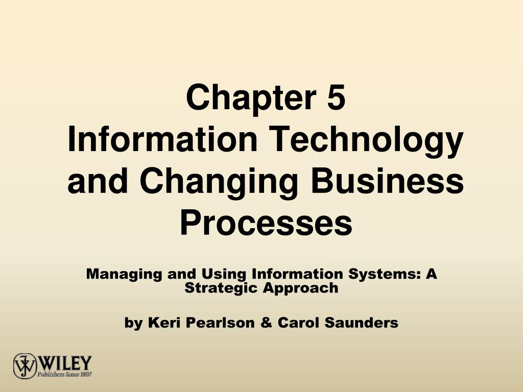 chapter 5 information technology and changing business processes l.