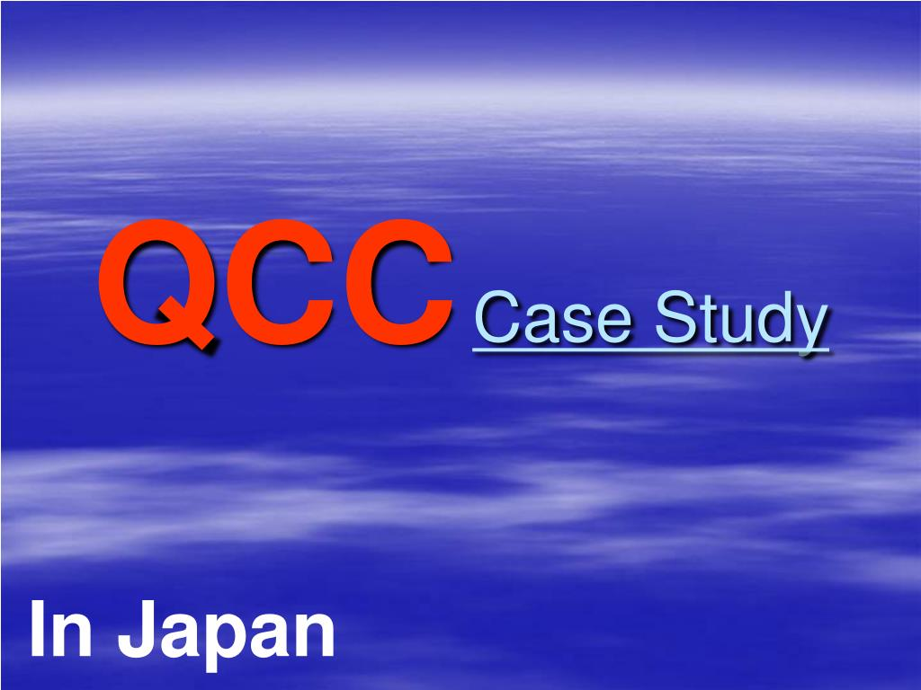 qcc case study l.