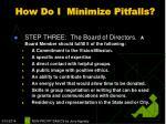 how do i minimize pitfalls11
