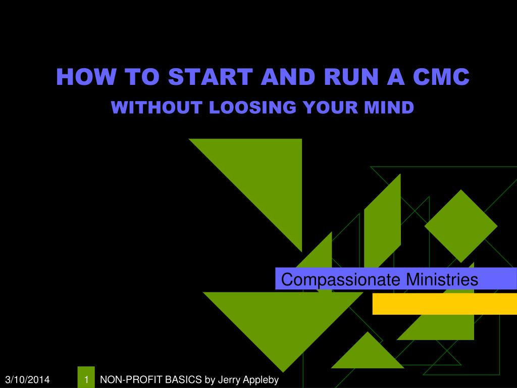 how to start and run a cmc without loosing your mind l.
