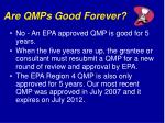 are qmps good forever